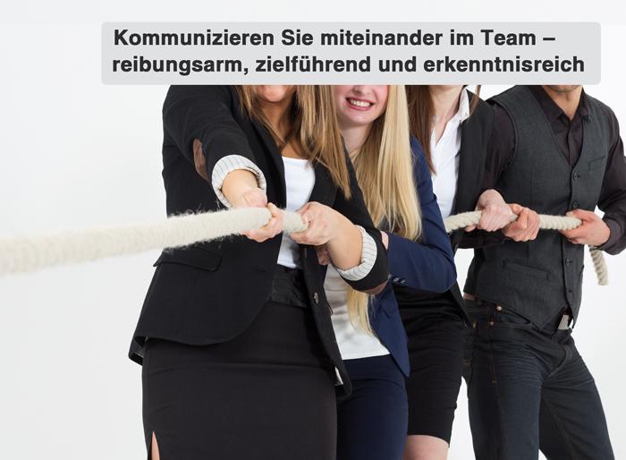 Zielführend und reibungsarm im Team miteinander kommunizieren