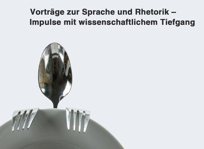 Wissenschaftliche Keynote Vorträge zur Rhetorik und Sprache